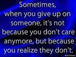 Sometimes When You Give Up On Someone ...