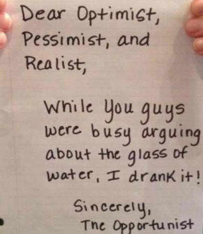 Optimist vs Pessimist vs Realist vs Opportunist