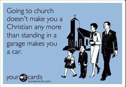 Church Alone Doesn't Make You Christian
